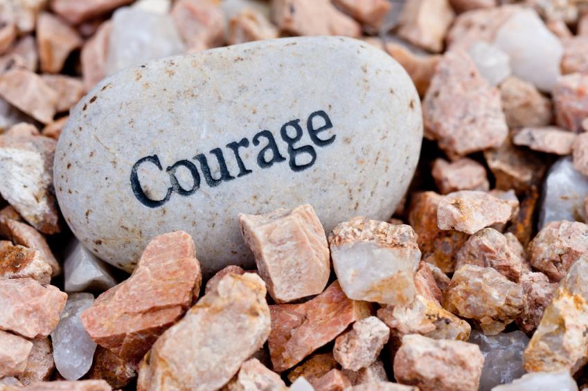 Soyez courageux